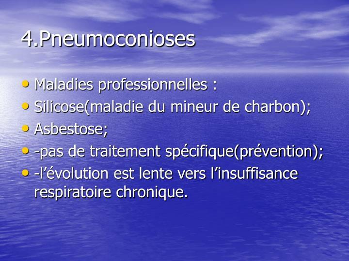 4.Pneumoconioses