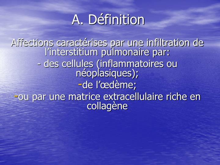 A. Définition