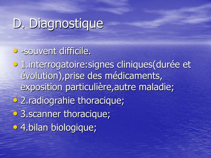 D. Diagnostique