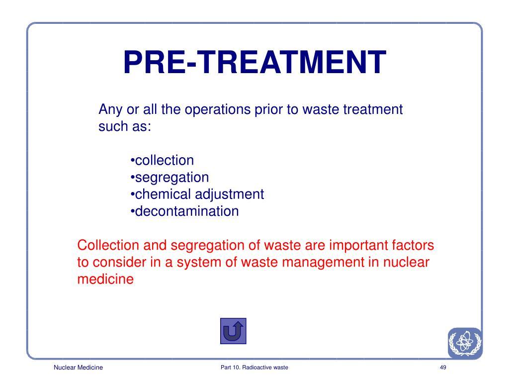 PRE-TREATMENT