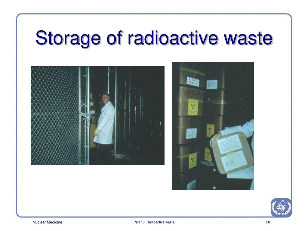Storage of radioactive waste