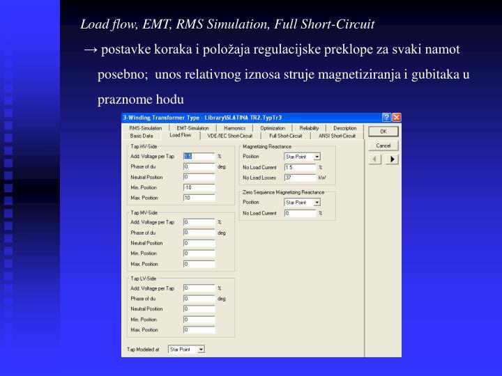 Load flow, EMT, RMS Simulation, Full Short-Circuit