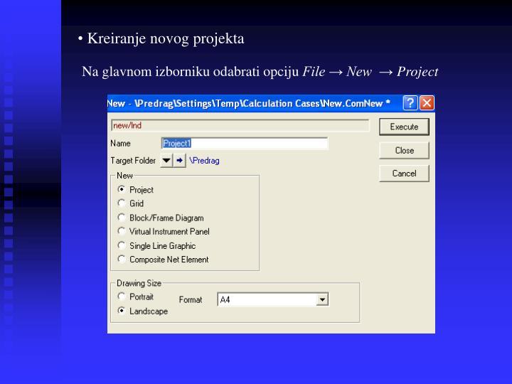 Kreiranje novog projekta