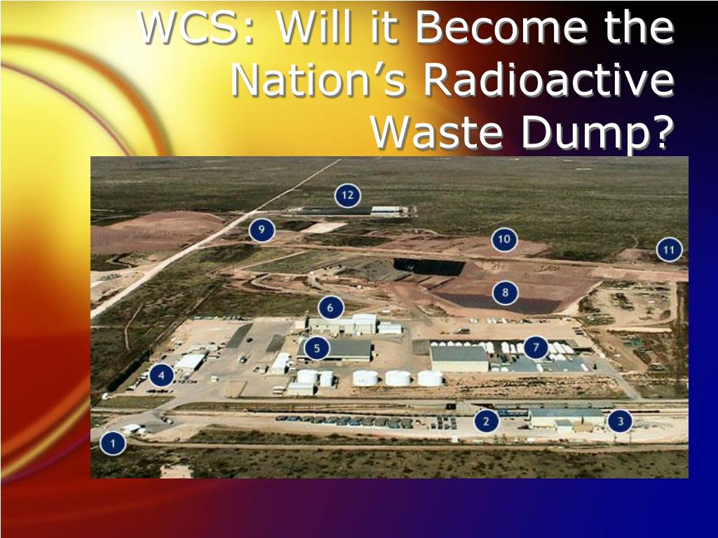 WCS: Will it Become the Nation's Radioactive