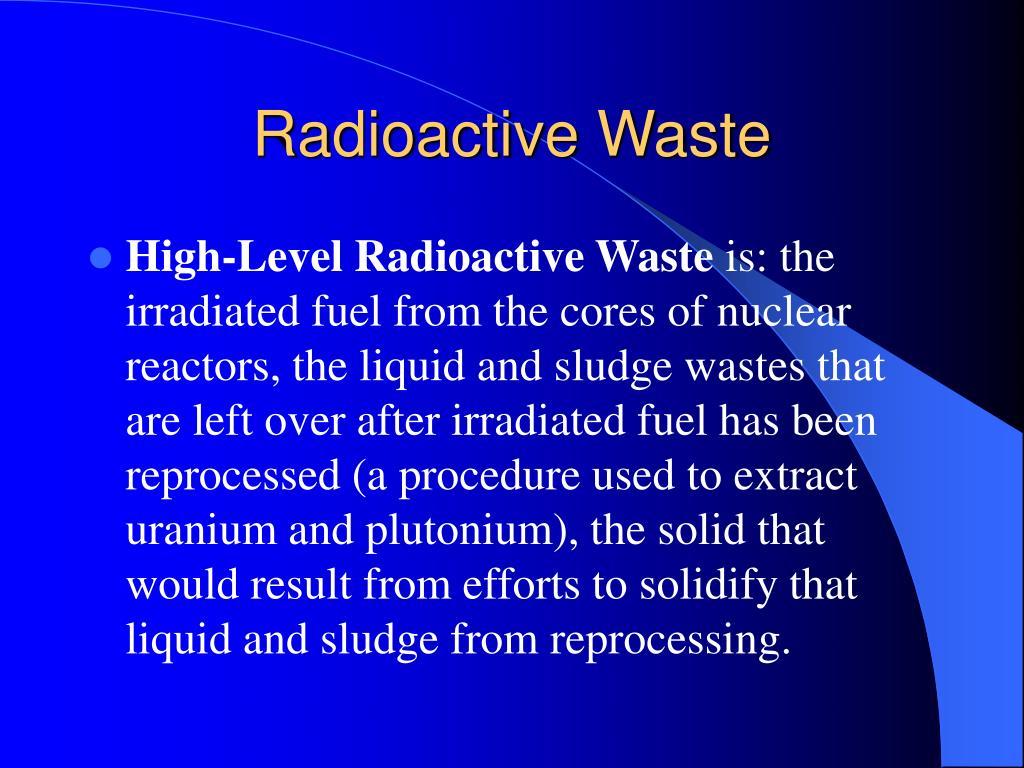 Radioactive Waste