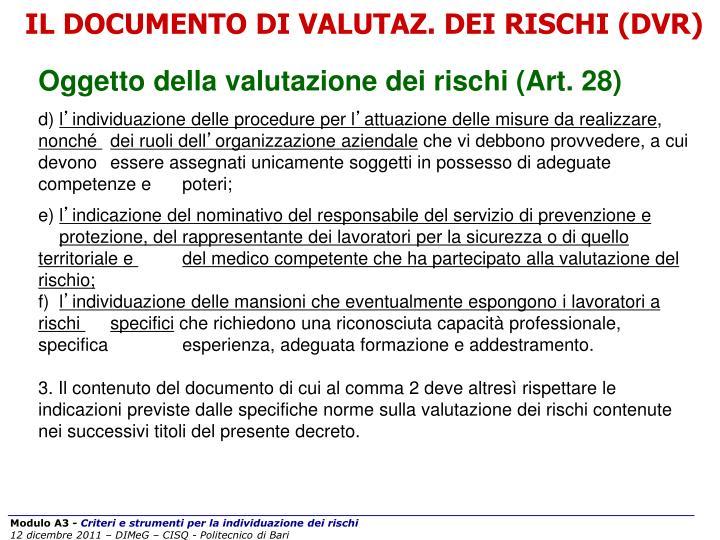 IL DOCUMENTO DI VALUTAZ. DEI RISCHI (DVR)