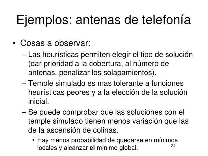 Ejemplos: antenas de telefonía