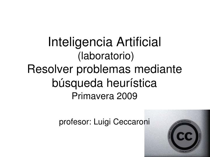 Inteligencia artificial laboratorio resolver problemas mediante b squeda heur stica