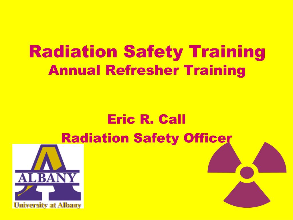 radiation safety training annual refresher training