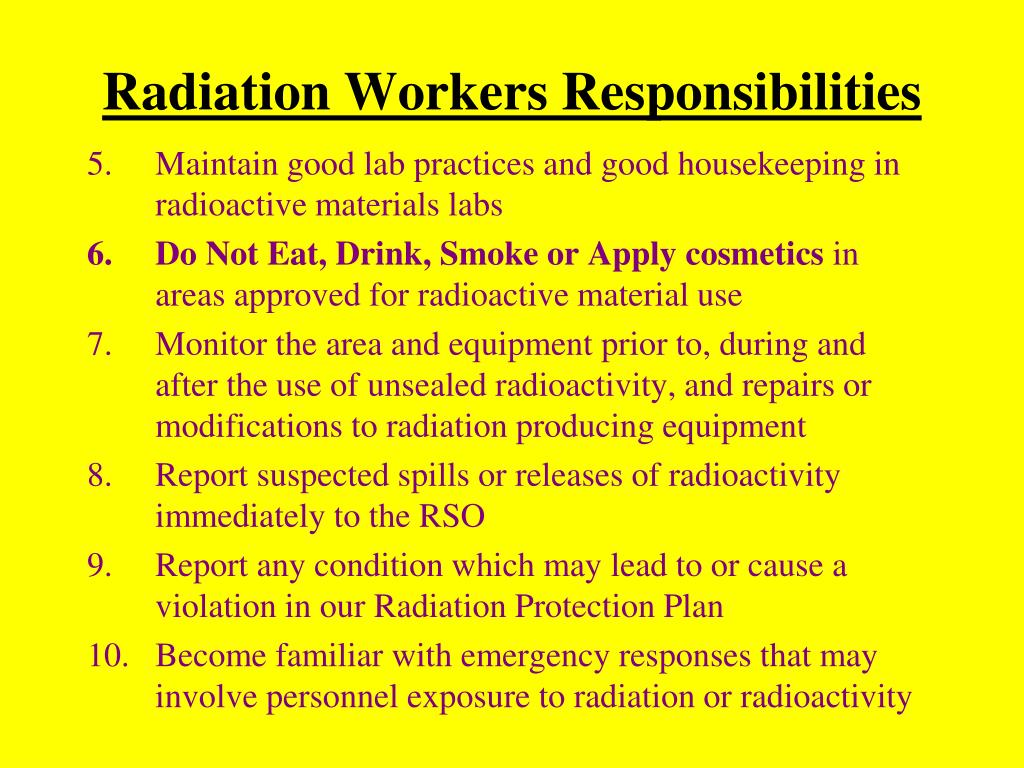 Radiation Workers Responsibilities