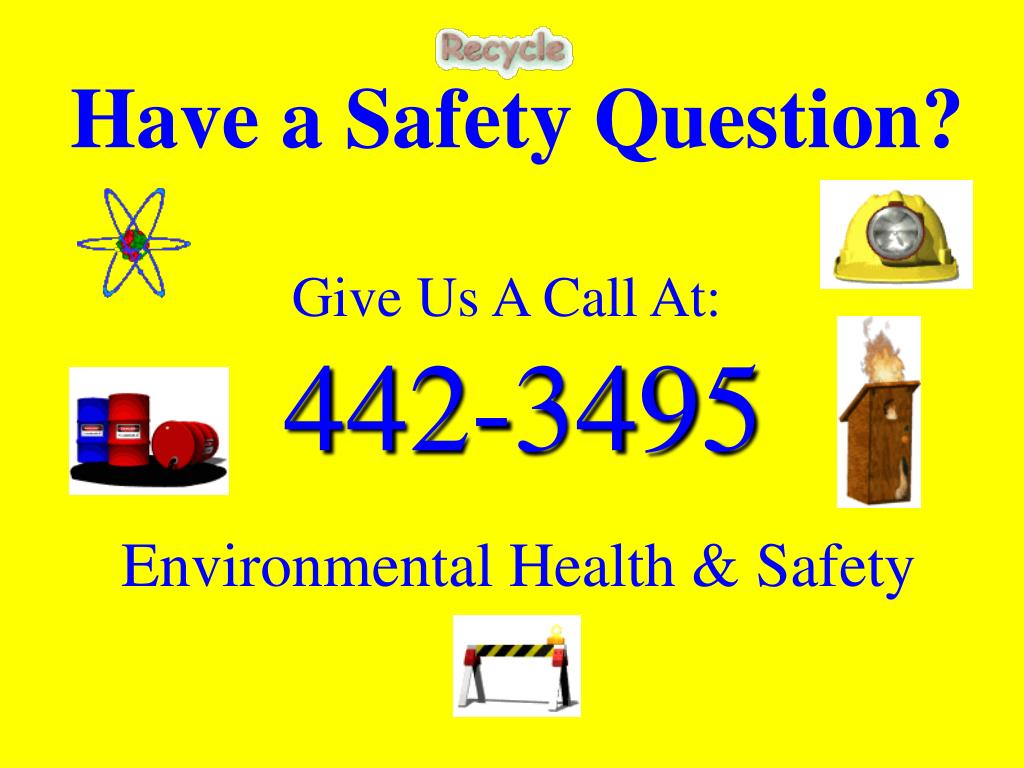 Have a Safety Question?