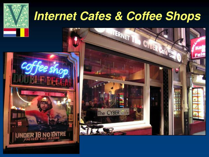 Internet Cafes & Coffee Shops