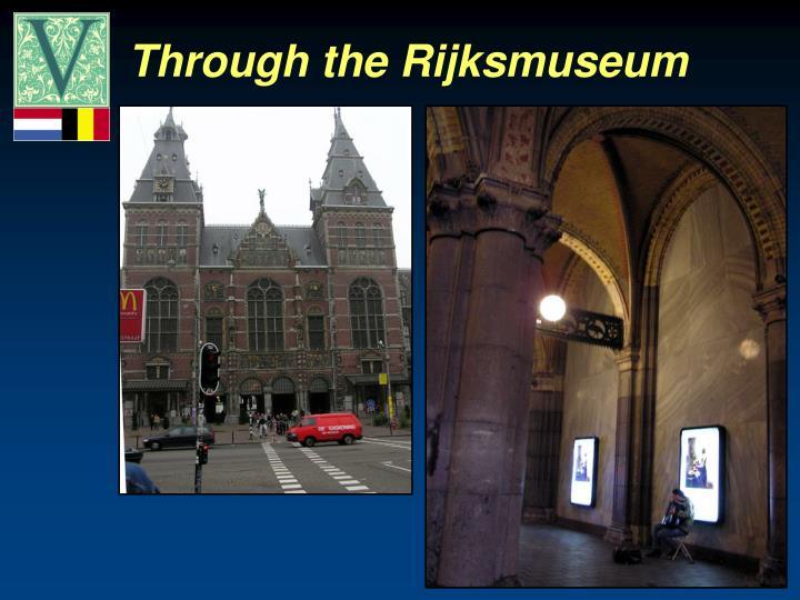 Through the Rijksmuseum