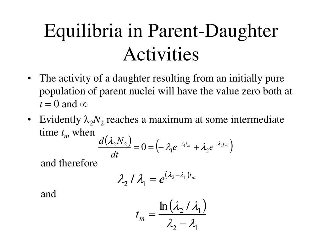 Equilibria in Parent-Daughter Activities