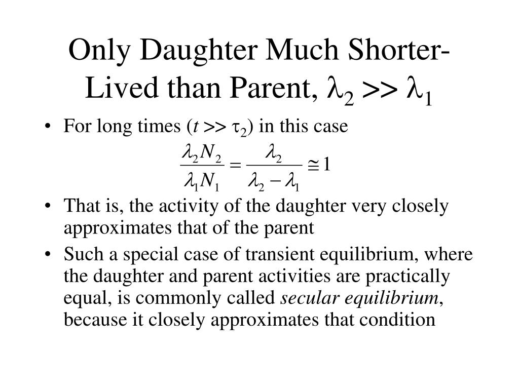 Only Daughter Much Shorter-Lived than Parent,