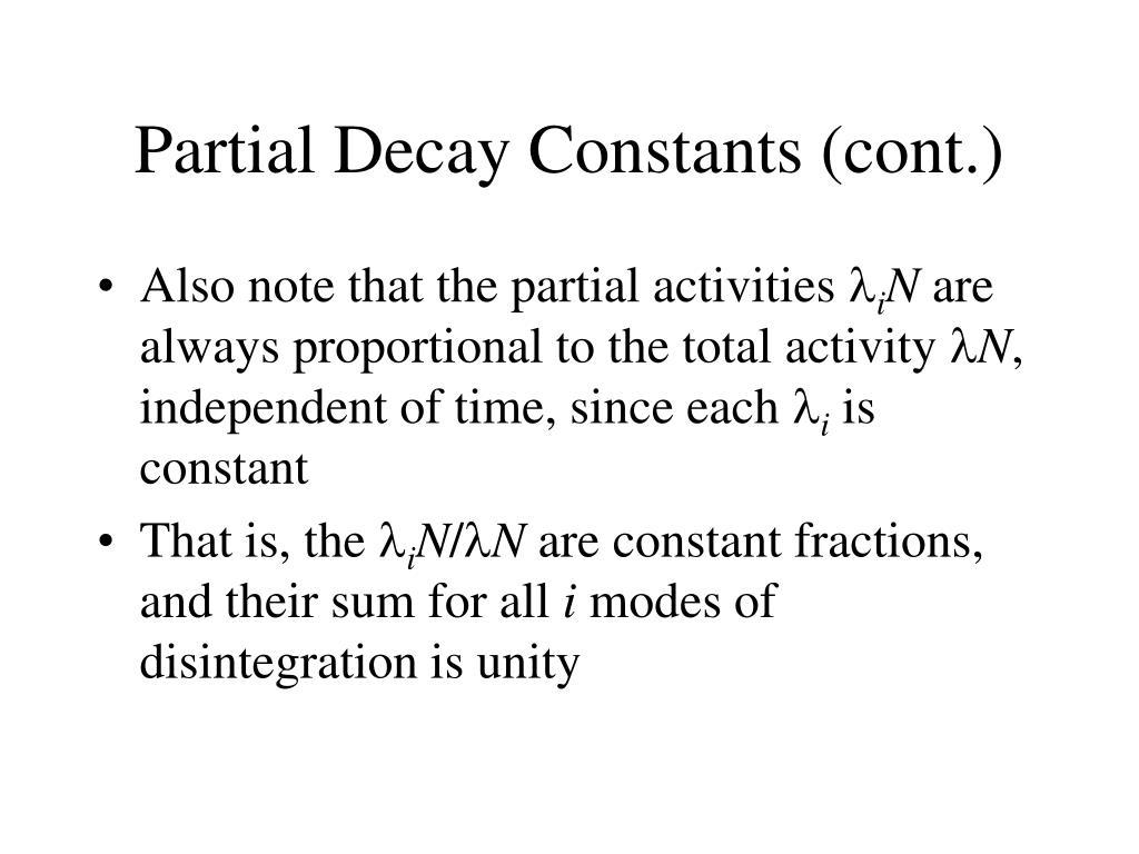 Partial Decay Constants (cont.)