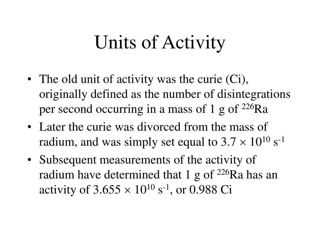 Units of Activity