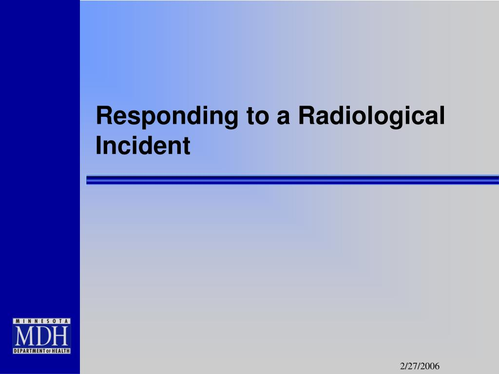 Responding to a Radiological Incident