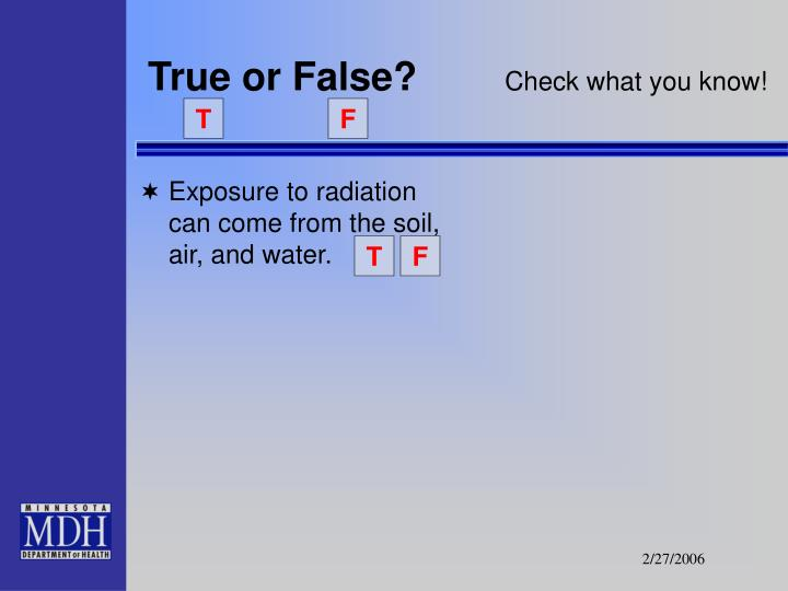True or false check what you know