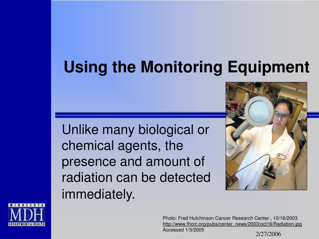 Using the Monitoring Equipment