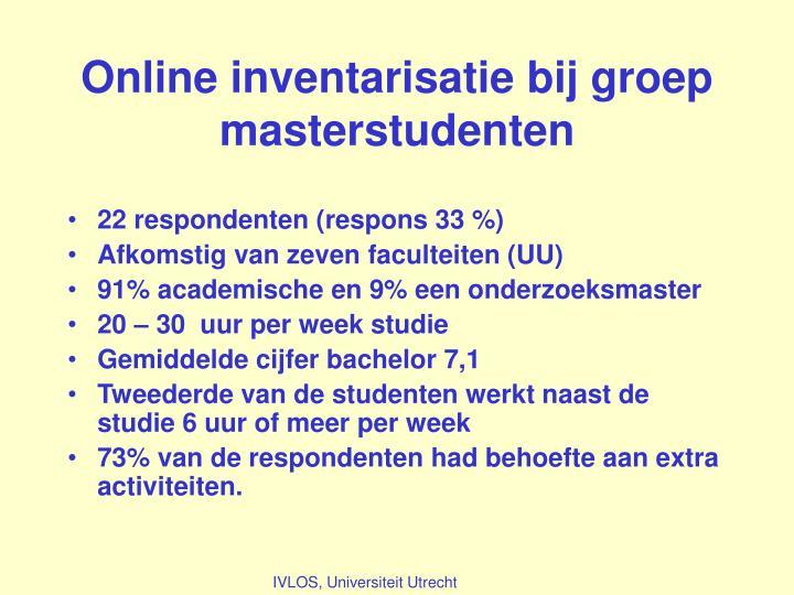 Online inventarisatie bij groep masterstudenten
