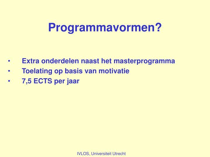 Programmavormen?