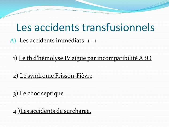 Les accidents transfusionnels