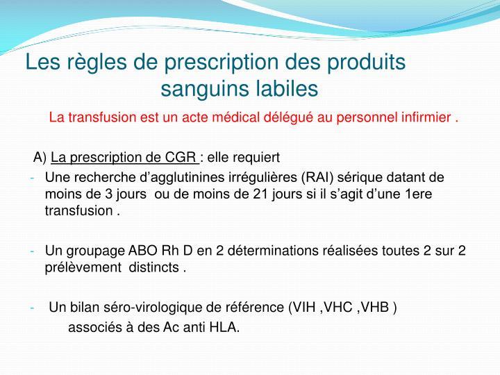 Les règles de prescription des produits
