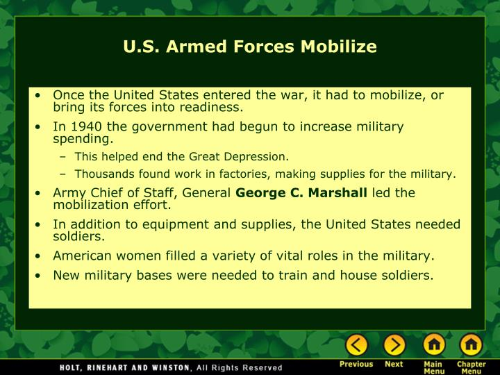 Once the United States entered the war, it had to mobilize, or bring its forces into readiness.