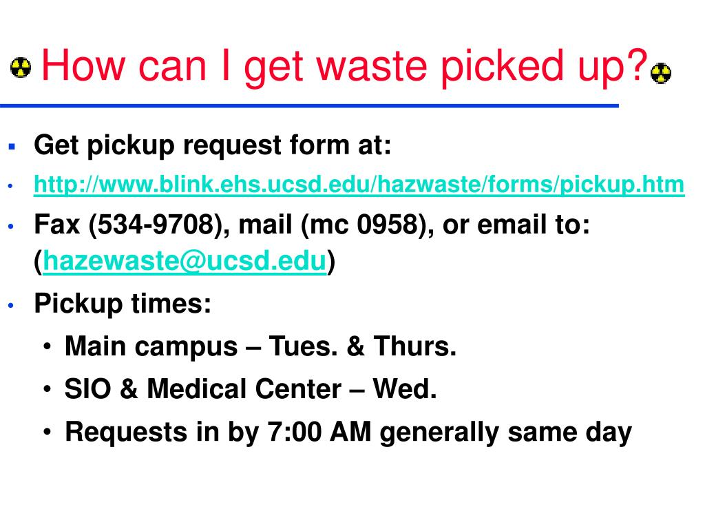 How can I get waste picked up?
