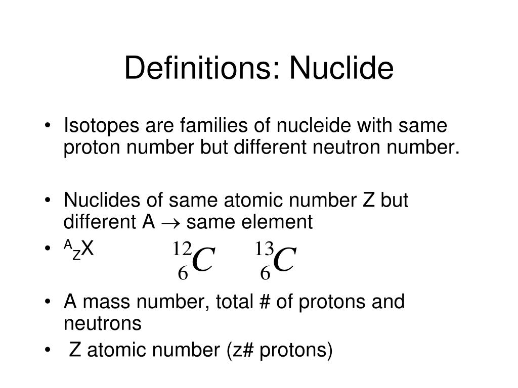Definitions: Nuclide