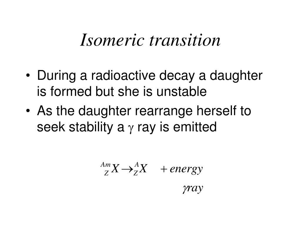 Isomeric transition