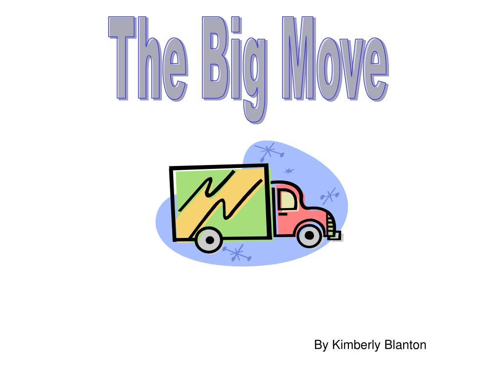 The Big Move
