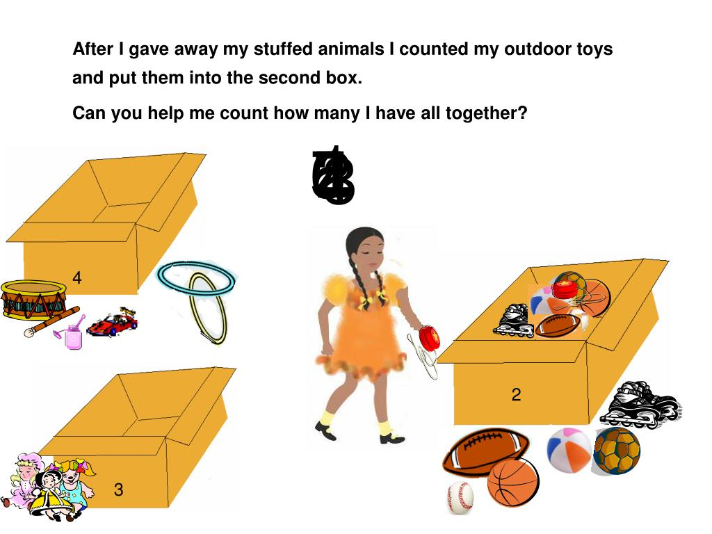 After I gave away my stuffed animals I counted my outdoor toys and put them into the second box.