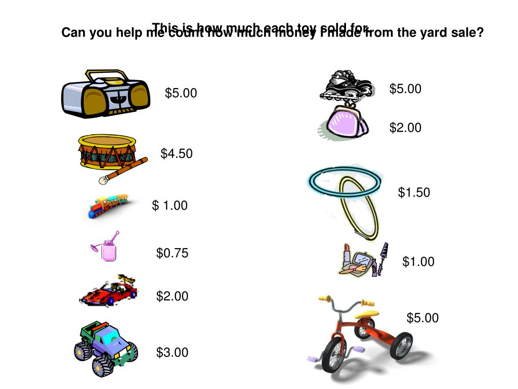 This is how much each toy sold for.