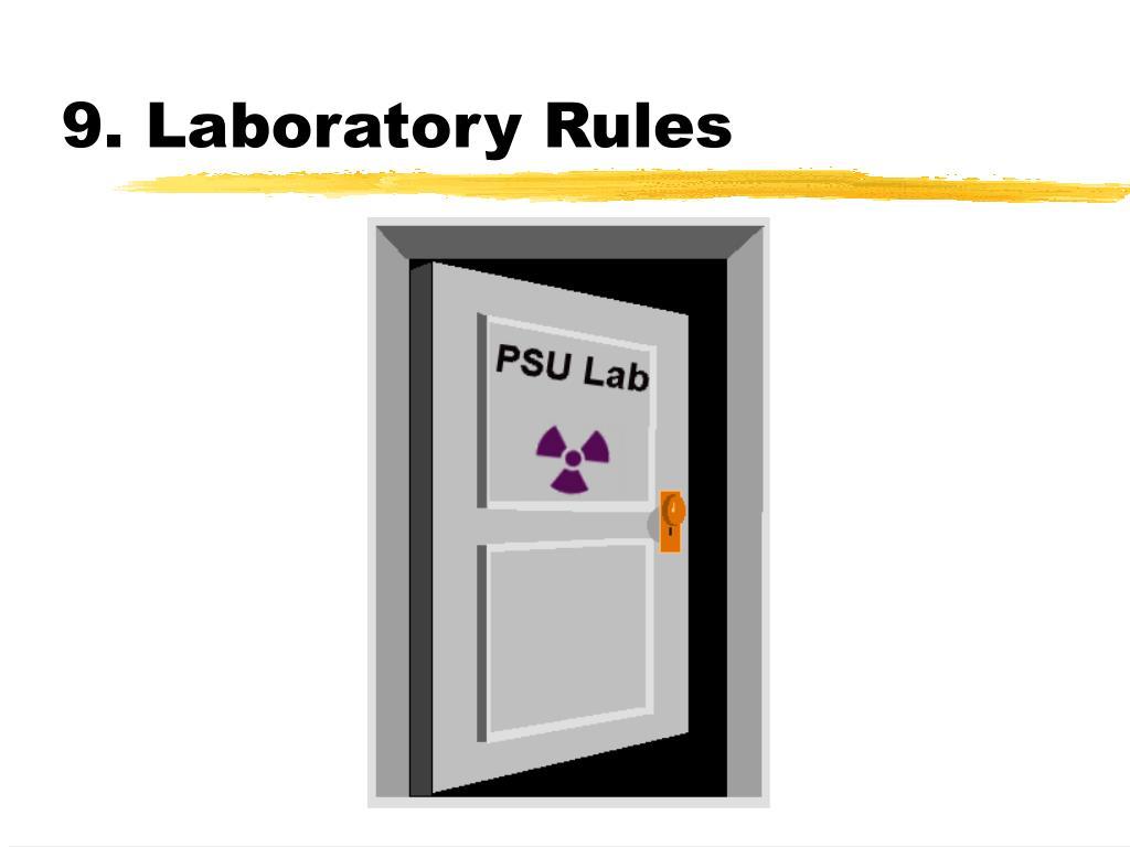 9. Laboratory Rules