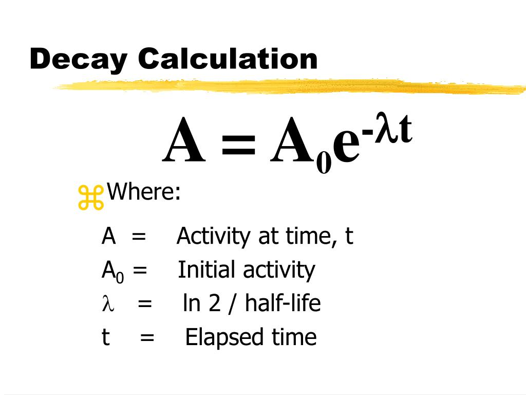Decay Calculation