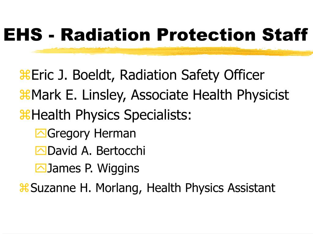 EHS - Radiation Protection Staff