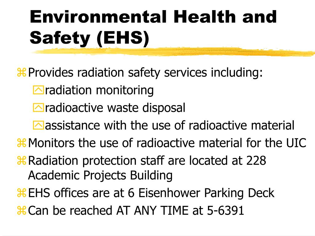 Environmental Health and Safety (EHS)