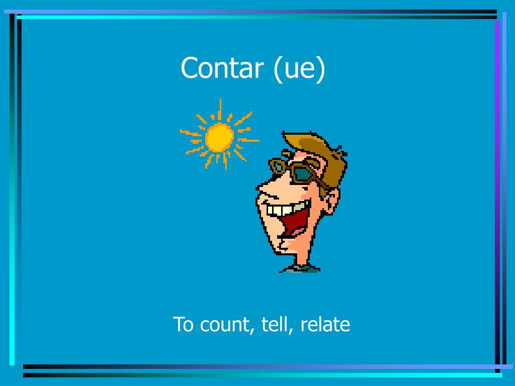 Contar (ue)