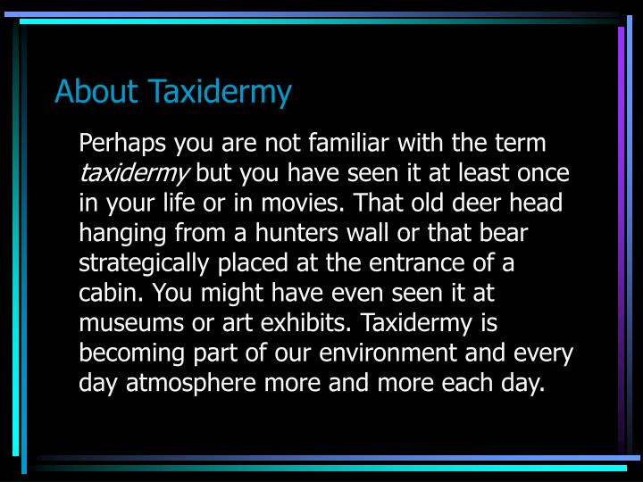 About taxidermy