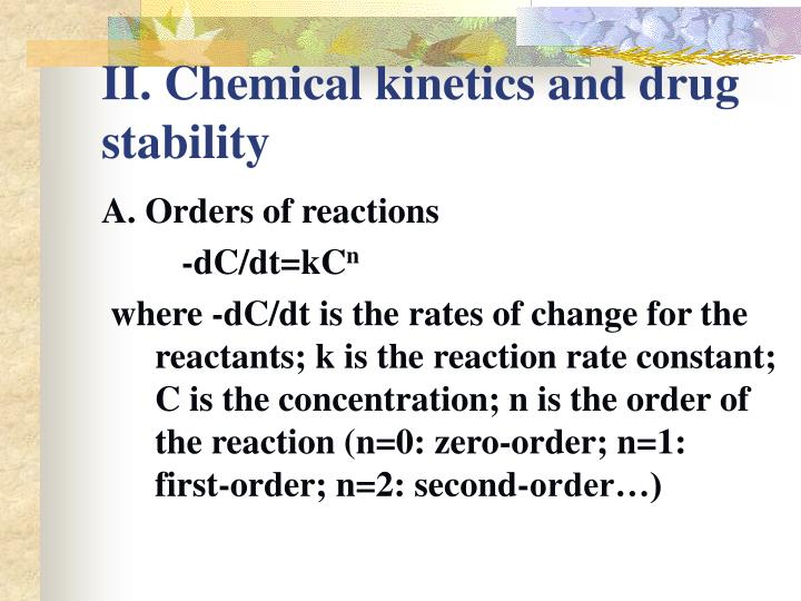 Ii chemical kinetics and drug stability