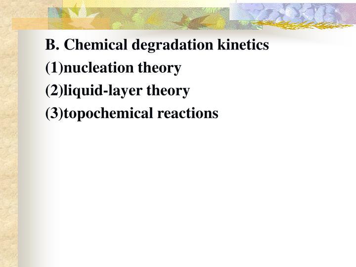 B. Chemical degradation kinetics