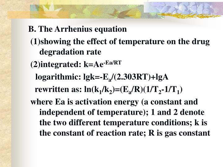 B. The Arrhenius equation