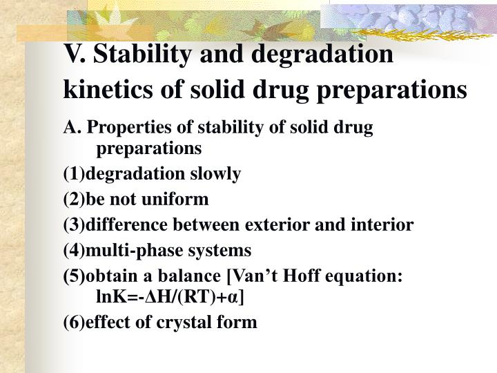 V. Stability and degradation kinetics of solid drug preparations