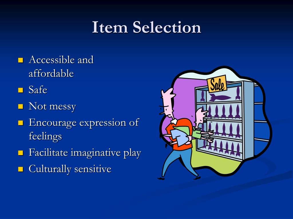 Item Selection