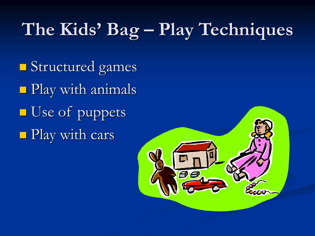 The Kids' Bag – Play Techniques