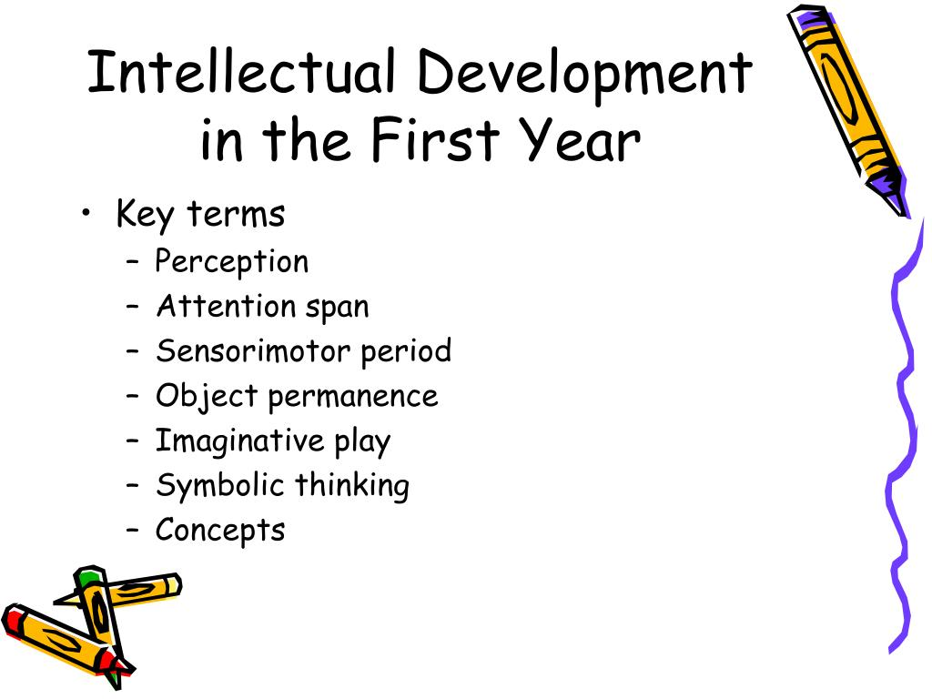 Intellectual Development in the First Year