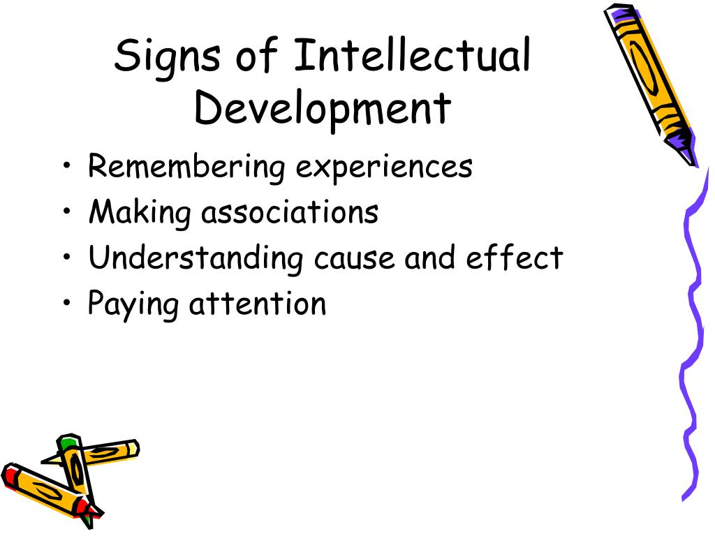 Signs of Intellectual Development