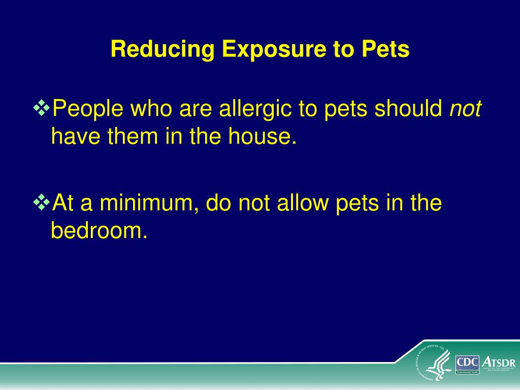 Reducing Exposure to Pets